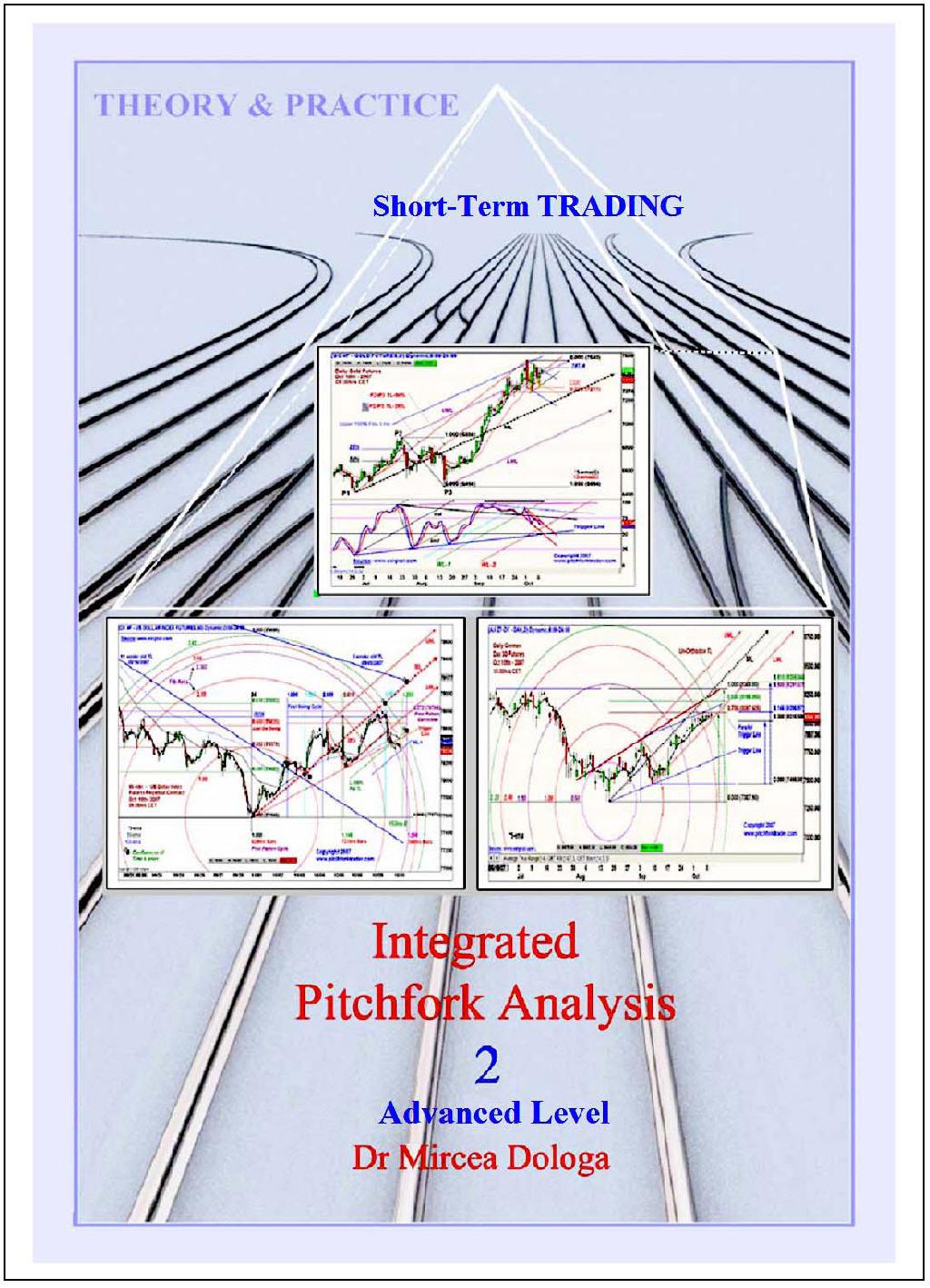 Integrated Pitchfork Analysis – Advanced Level, Volume II